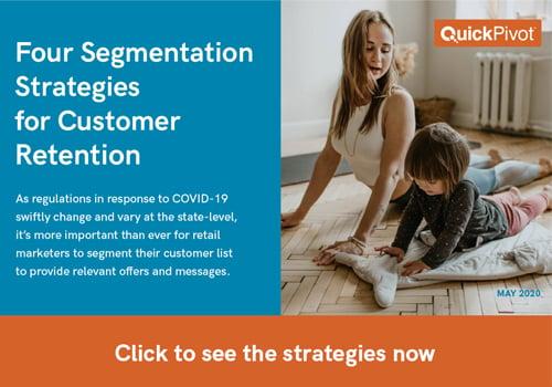 Retail Segmentation Strategies for COVID-19